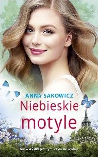 Niebieskie motyle Anna Sakowicz