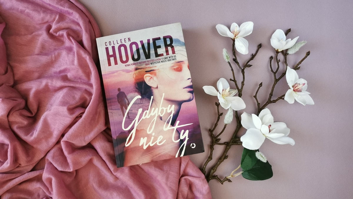 Gdyby nie ty - Colleen Hoover