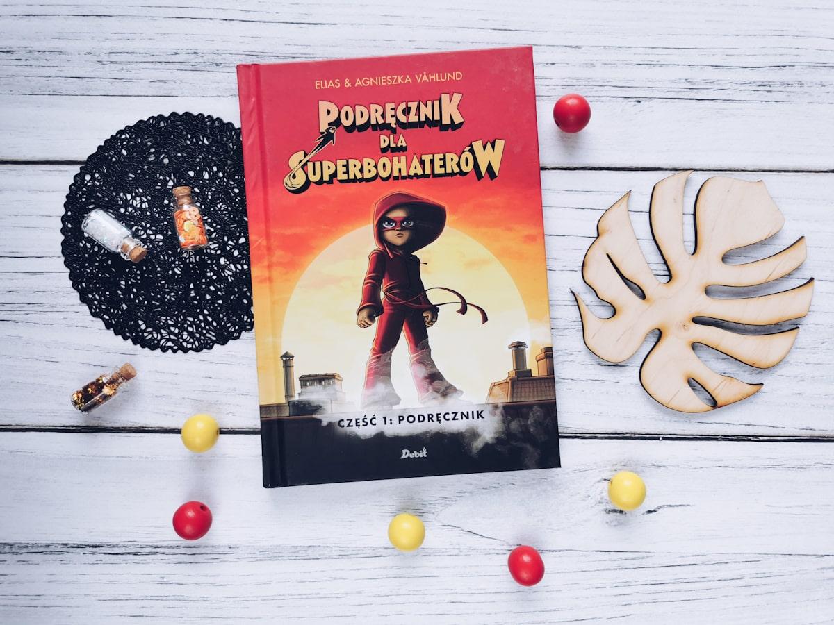 Podręcznik dla superbohaterów. Część 1: Podręcznik