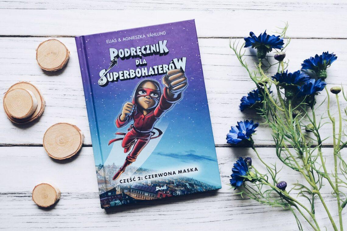 Podręcznik dla superbohaterów. Część 2: Czerwona maska