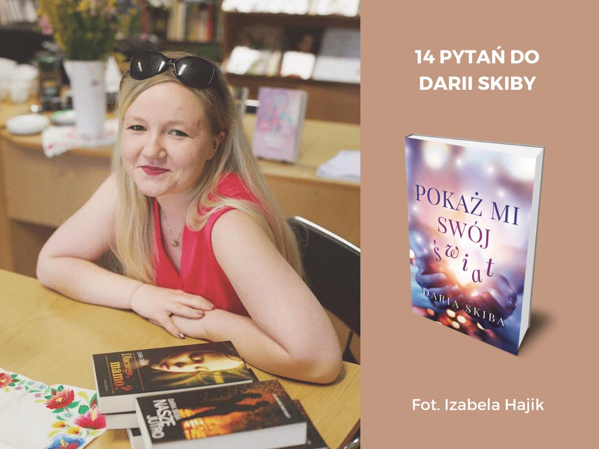 14 pytań do autora: Daria Skiba