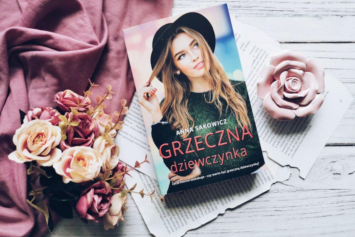 Grzeczna dziewczynka - Anna Sakowicz