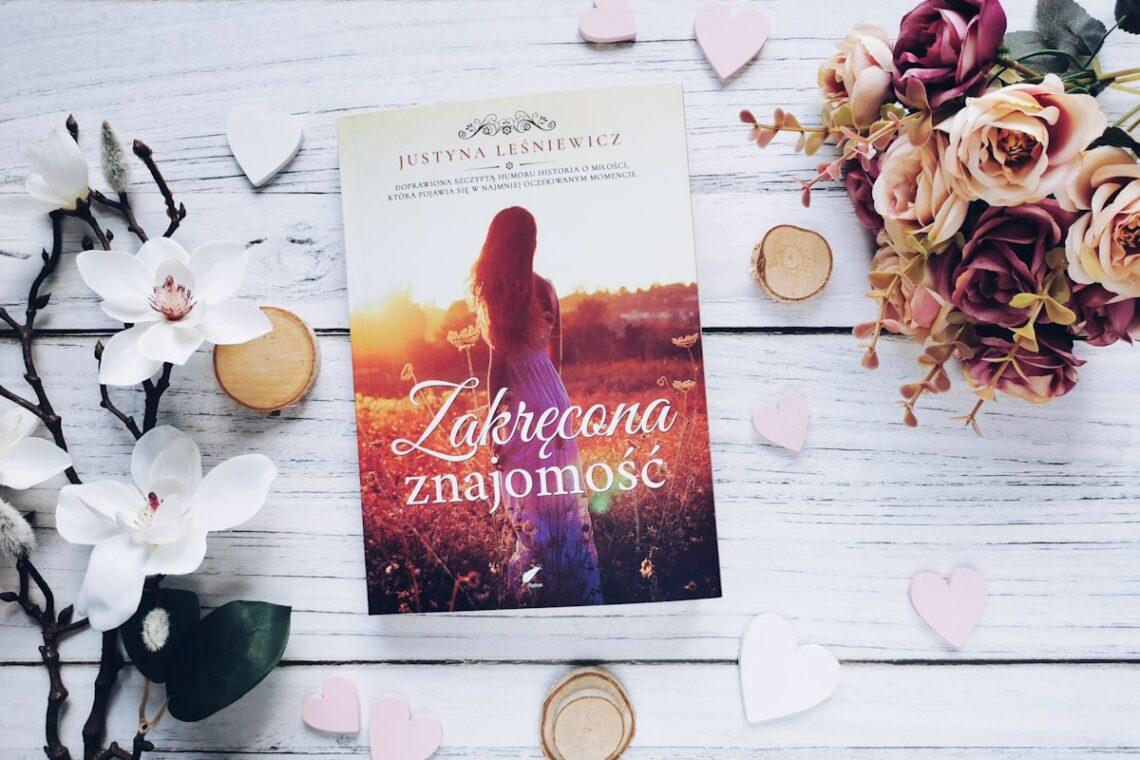 Zakręcona znajomość - Justyna Leśniewicz